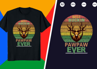 Hunting T-shirt – Best buckin pawpaw ever