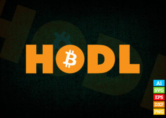 Hodl Vintage with Bitcoin Logo editable vector t-shirt design in ai eps dxf png and BTC Cryptocurrency svg files for cricut