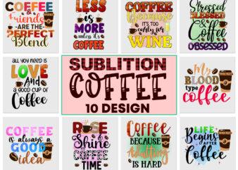 Coffee Sublimation bundle design