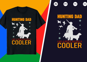 Hunting DAD like a regular dad a cooler