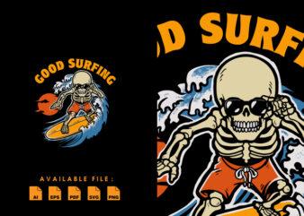 Good Surfing T-shirt Design