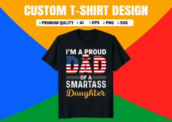 I'm a proud dad of a smartass daughter