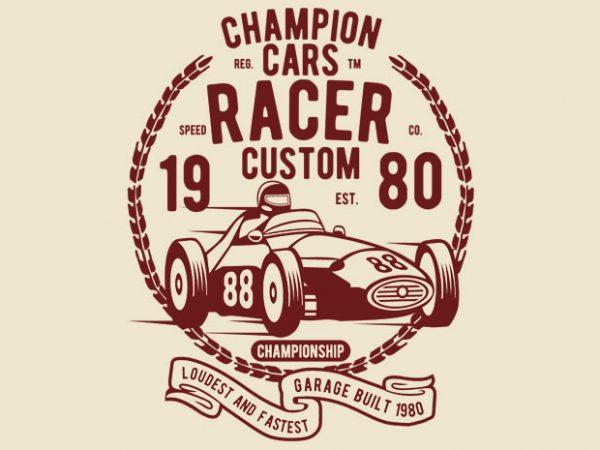 Champion Cars Racer tshirt design