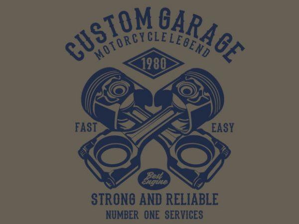 Custom Garage Tshirt design