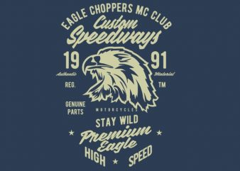 Custom Speedways Premium Eagle t shirt vector file