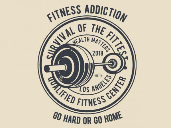 Fitness Addiction tshirt design