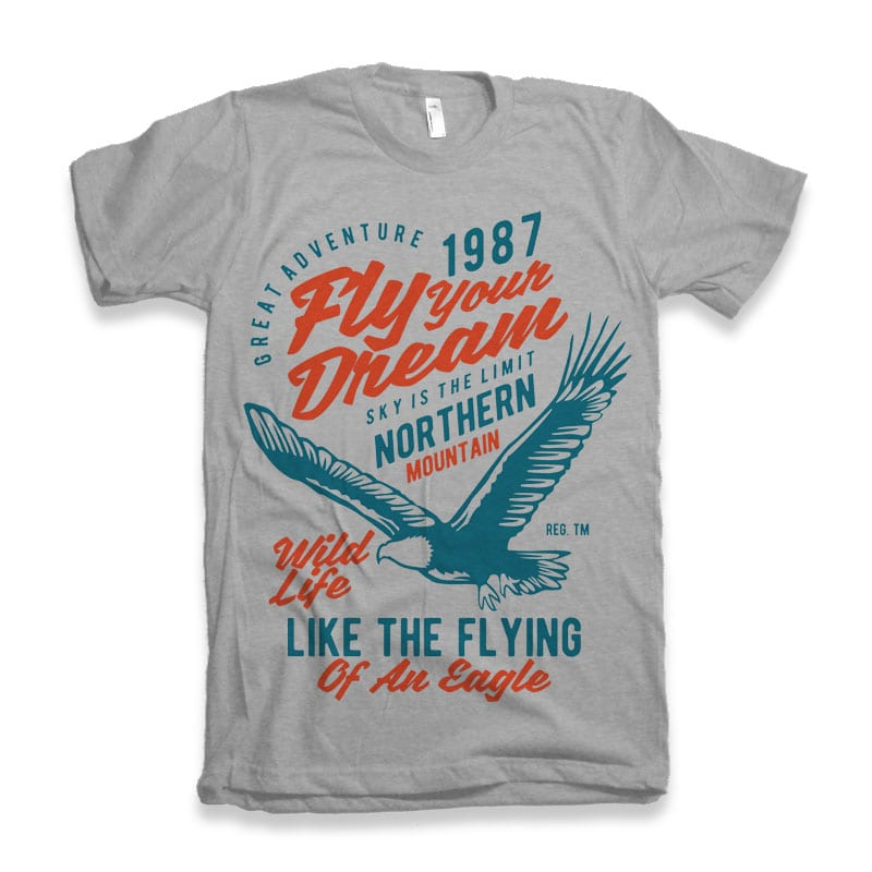 Fly Your Dream vector tshirt design tshirt design for sale