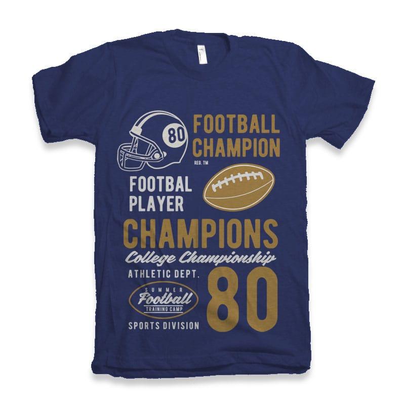 Football Champions tshirt design tshirt design for sale