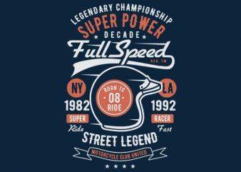 Full Speed Super Power t-shirt design
