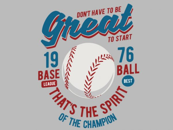 Great Baseball BSD  600x450 - Great Baseball buy t shirt design
