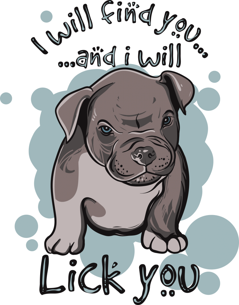 I will find you and i will lick you tshirt design for merch by amazon