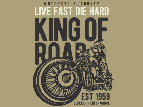 King Of Road BTD 600x450 - King Of Road buy t shirt design
