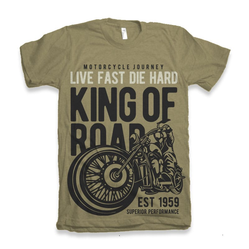 King Of Road buy tshirt design