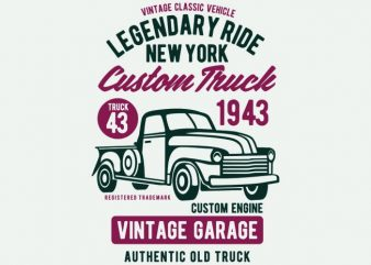 Legendary Ride Custom Truck t shirt vector graphic