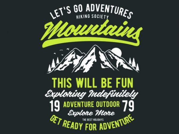 Let_s Go Adventure vector tshirt design