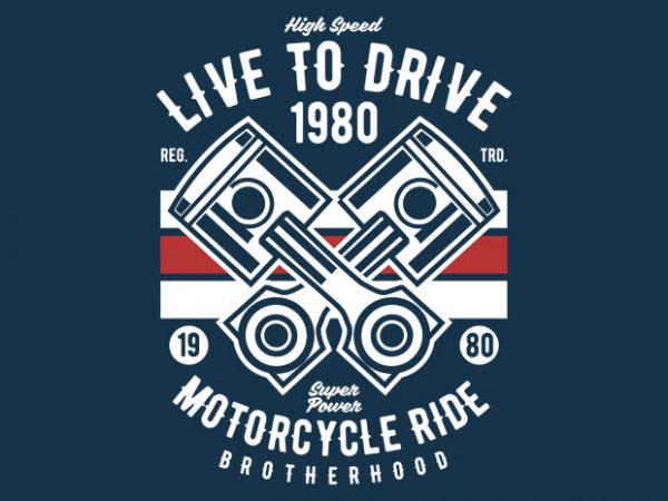 Live To Ride 1980 t-shirt design
