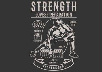 Strength Fitness vector t-shirt design for commercial use
