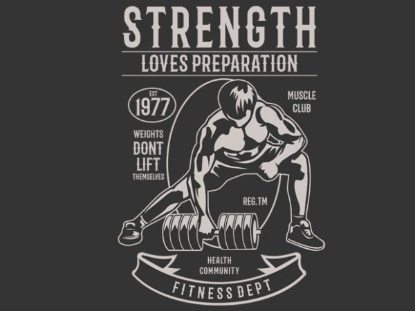 Strength Fitness BTD 600x450 - Strength Fitness buy t shirt design