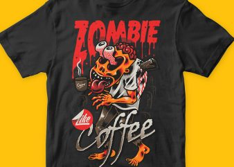 Zombie Like Coffee design for t shirt
