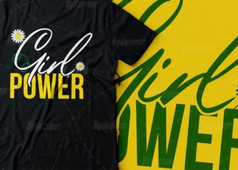 girl power tshirt design | women tee design