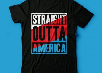 straight outta america tshirt design | america tee design