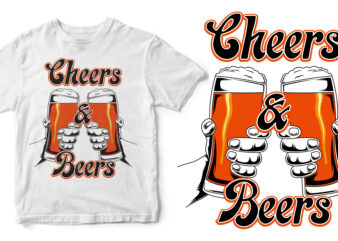 cheers and beers shirt design png