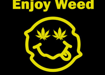 enjoy weed canabis