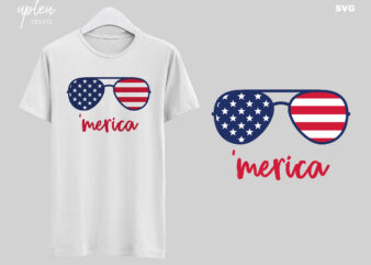Merica SVG,Independence Day SVG,4th of July SVG,Gift Independence Day Tshirt,Patriotic 4th of July Shirt
