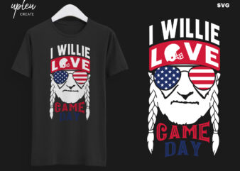 I Willie Love Game Day SVG,I Willie Tshirt, Willie Nelson Cut File
