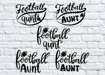 5 styles Football Aunt svg bundle, Football Aunt Svg, Baseball Svg, Auntie Cutting Files, Aunt silhouette and cricut files, Football Aunt Shirt svg