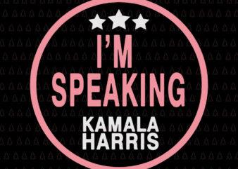 I'm speaking kamala harris svg, I'm speaking kamala harris, kamala harris svg, kamala harris, Biden harris svg, biden harris vector