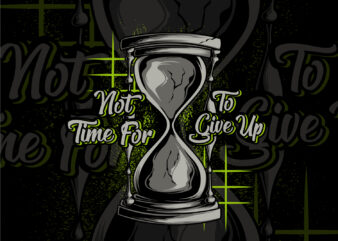 not time for to give up