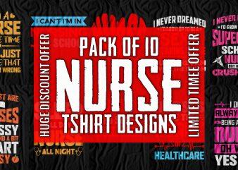 Nurse T-Shirt Design Bundle – Pack of Premium and Best Selling Nurse T-Shirt designs