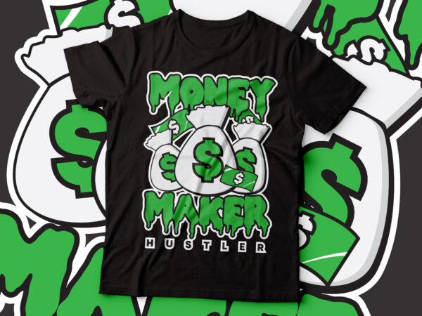 money maker hustler typographic tee design | hustle for money t-shirt design