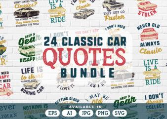24 Classic car quotes t-shirt bundle