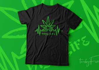 High Life Weed symbol   Cool Tshirt design for sale