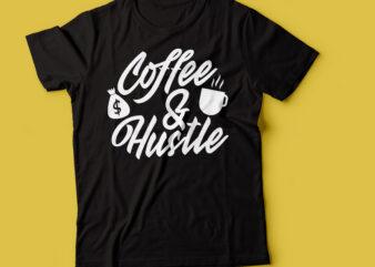 coffee & hustle typography design