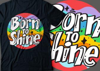 born to shine colourful typography design | motivational design |positive design