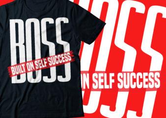 BOSS built on self success | mom BOSS ,| entrepreneur