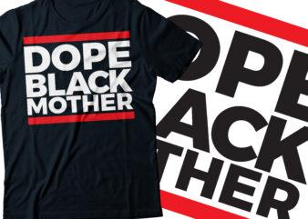 Dope black mother typography t-shirt design | African American t-shirt design | red line Mothers tshirt design |mommy mom