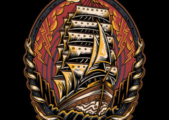Strong old ship traditional illustration for t-shirt design