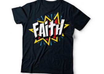 FAITH pop art Christian bible typography design | bible quote typography | christian t-shirt design | bible t shirt designs
