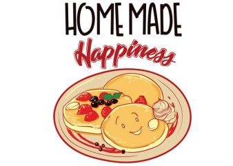 Home made happiness print ready vector t shirt design