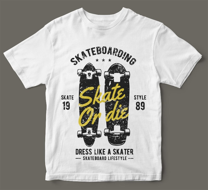 Skate or die tshirt design t shirt designs for printful